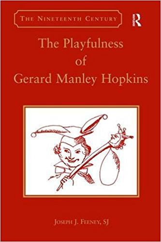 The Playfulness of Gerard Manley Hopkins by Fr. Joseph J. Feeney